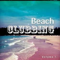 VA - Beach Clubbing Vol 1 Deep Beach House Experience (2015)