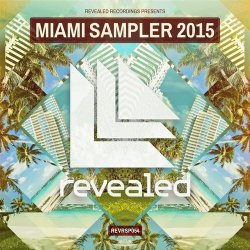 VA - Revealed Recordings presents Miami Sampler (2015)