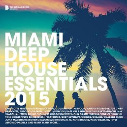 VA - Miami Deep House Essentials (2015)