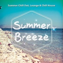 VA - Summer Breeze Vol 1 Summer Chill out Lounge and Chill House (2015)
