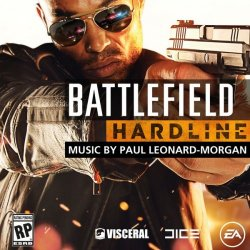 OST - Battlefield Hardline [Original Soundtrack] (2015)