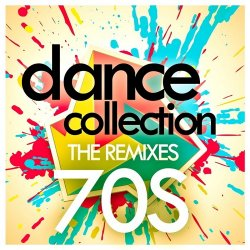 VA - Dance Collection: The Remixes 70s (2015)