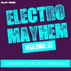 VA - Electro Mayhem, Vol. 11 (2015)