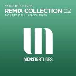 VA - Monster Tunes Remix Collection 02 (2015)