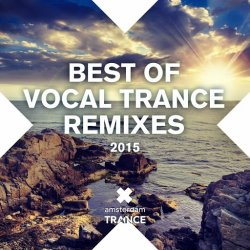 VA - Best Of Vocal Trance Remixes (2015)