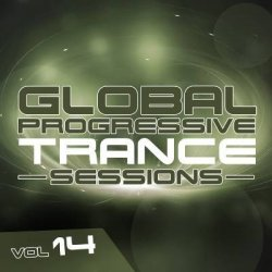 VA - Global Progressive Trance Sessions Vol. 14 (2015)