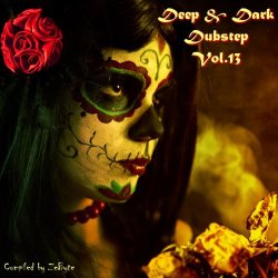 VA - Deep & Dark Dubstep Vol.13 [Compiled by Zebyte] (2015)