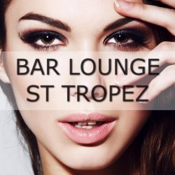 VA - Bar Lounge St.Tropez (2015)
