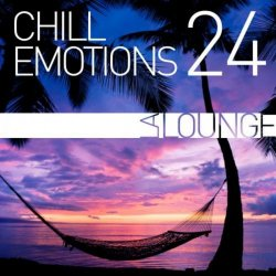 VA - Chill Emotions, Vol. 24 (2015)