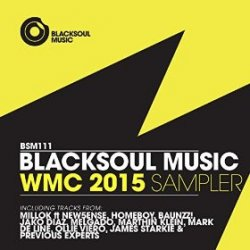 VA - Blacksoul Music WMC 2015 Sampler (2015)