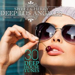 VA - Sweet Cherry Deep Los Angeles 30 Deep House Tunes (2015)