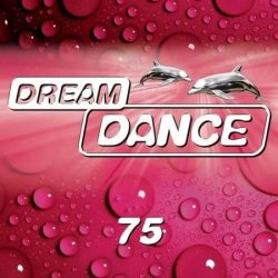 VA - Dream Dance Vol.75 (2015)