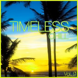 VA - Timeless Chill Vol 9 (2015)