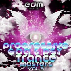 VA - Progressive Goa and Psychedelic Trance Masters Vol 3 (2015)