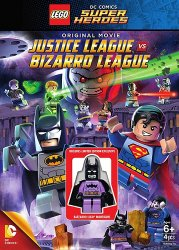 Лего супергерои DC: Лига справедливости против Лиги Бизарро / Lego DC Comics Super Heroes: Justice League vs. Bizarro League (2015)