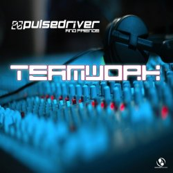 VA - Pulsedriver Presents: - Teamwork Pulsedriver & Friends (2015)