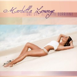 VA - Marbella Lounge One Day at Playa Burriana (2015)