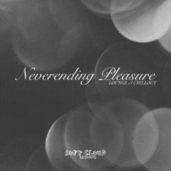 VA - Neverending Pleasure (Chillout Collection) (2015)