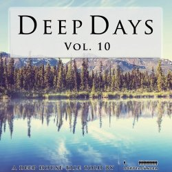 VA - Deep Days Vol. 10 (2015)