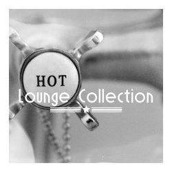 VA - Hot Lounge Collection (2015)