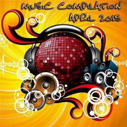 VA - Music compilation April 2015 (2015)