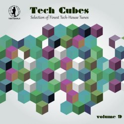 VA - Tech Cubes, Vol. 9 - Selection of Finest Tech-House Tunes! (2015)
