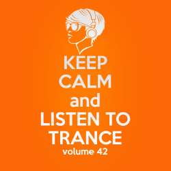 VA - Keep Calm and Listen to Trance Volume 42 (2015)