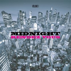 VA - Midnight Rendevous, Vol. 1 (2015)