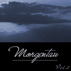 VA - Morgentau, Vol. 2 (2015)