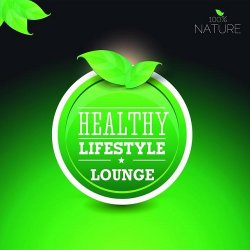 VA - 100% Nature Lounge Healthy Lifestyle Best of Relaxing Wellness Spa Sounds (2015)