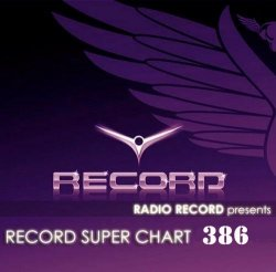 VA - Record Super Chart № 386 (25.04.2015)