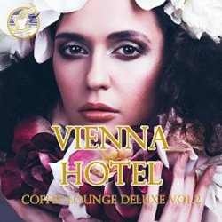 VA - Vienna Hotel Coffee Lounge Deluxe Vol 2 (2015)