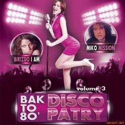 VA - Bak to 80' Disco Party Vol.3 (2015)