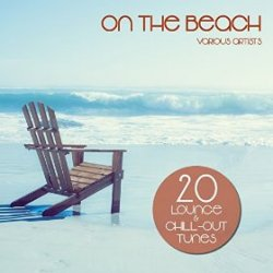VA - On the Beach 20 Lounge and Chill-Out Tunes (2015)