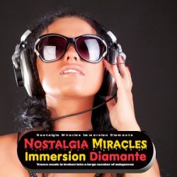 VA - Nostalgia Miracles: Immersion Diamante (2015)