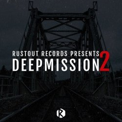 VA - Rusty Mustard: Deepmission Vol.2 (2015)