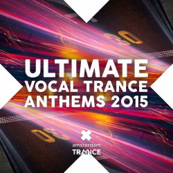 VA - Ultimate Vocal Trance Anthems (2015)