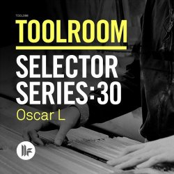 VA - Toolroom Selector Series: 30 Oscar L (2015)