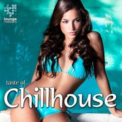 VA - Taste Of Chillhouse (2015)