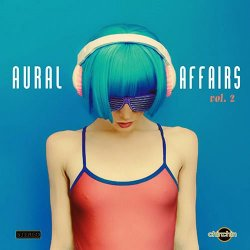 VA - Aural Affairs Vol.2 (2015)