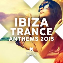 VA - Ibiza Trance Anthems (2015)