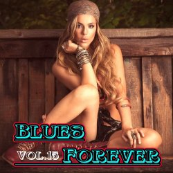 VA - Blues Forever, Vol.15 (2015)