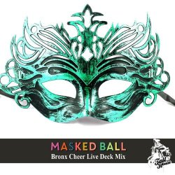 VA - Masked Ball (Bronx Cheer Live Deck) (2015)