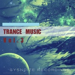 VA - Trance Music Vol. 3 (2015)