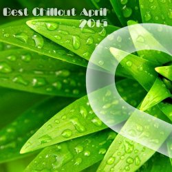 VA - Best Chillout April 2015 (2015)
