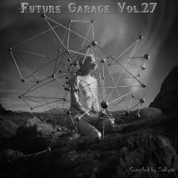 VA - Future Garage Vol.27 [Compiled by Zebyte] (2015)