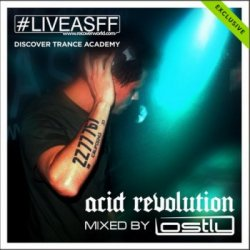 VA - Trance Academy : Acid Revolution (Mixed By Lostly) (2015)