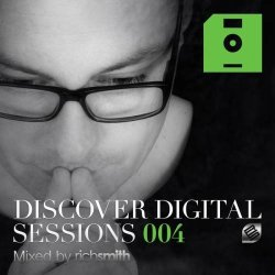 VA - Discover Digital Sessions 004 (Mixed By Rich Smith) (2015)