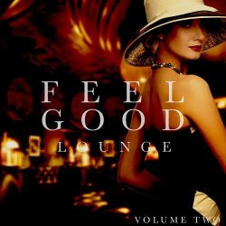 VA - Feelgood Lounge, Vol. 2 (Smooth Jazz and Cocktail Music) (2015)