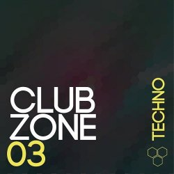VA - Club Zone: Techno Vol.3 (2015)